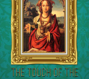 The Touch of the Magdalene by Diana Barsham